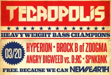 03.20.10 Tecropolis: Heavy Wieght Bass Champions at New Earth Music Hall